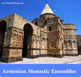 Armenian Monastic Ensembles of Iran - Historical places of Iran