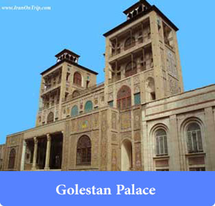 Golestan Palace - Historical places of Iran