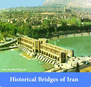 Historical Bridges of Iran - Old Bridges of Iran