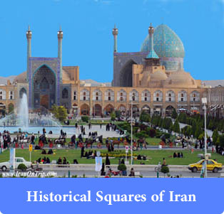 Historical Squares of Iran - Trip to Iran