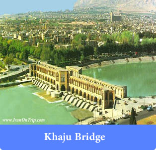 Khaju-Bridge - Historical Bridges of Iran
