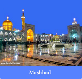 Mashhad - Holy Places in Iran