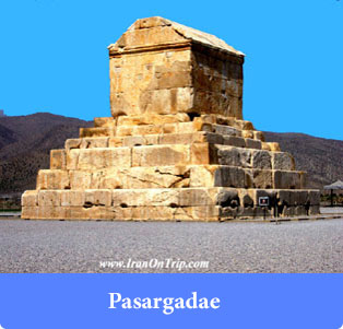 Pasargadae - Historical places of Iran
